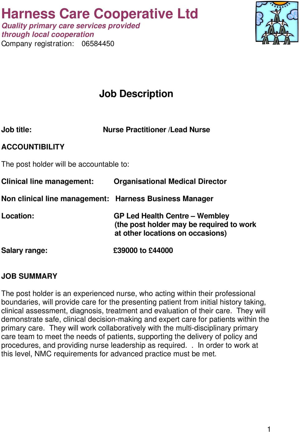 post holder may be required to work at other locations on occasions) Salary range: 39000 to 44000 JOB SUMMARY The post holder is an experienced nurse, who acting within their professional boundaries,
