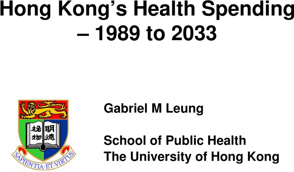 Gabriel M Leung School of