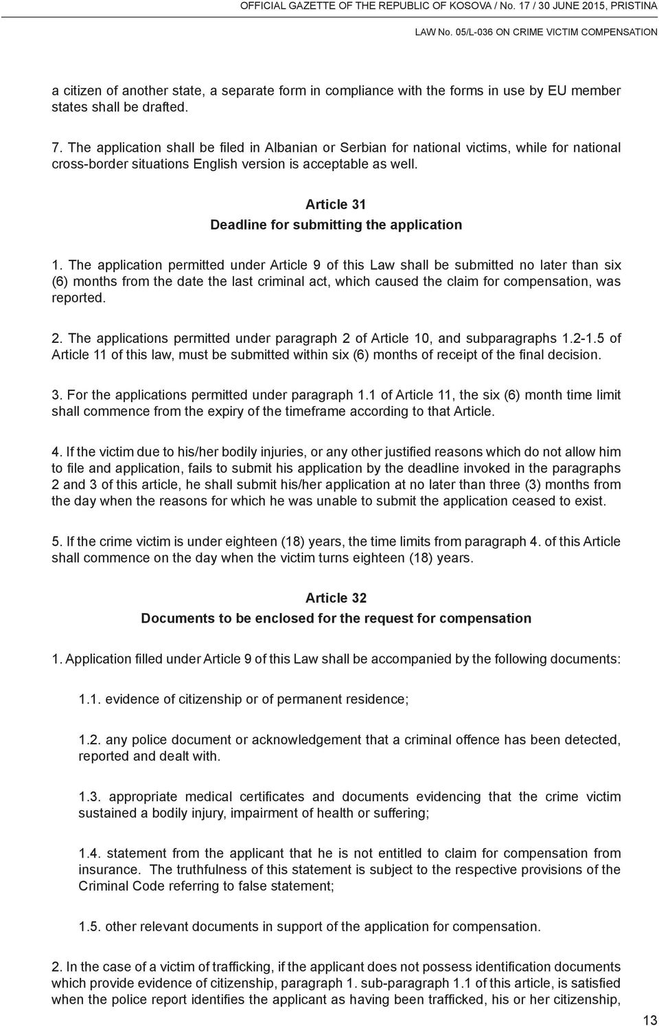 Article 31 Deadline for submitting the application 1.