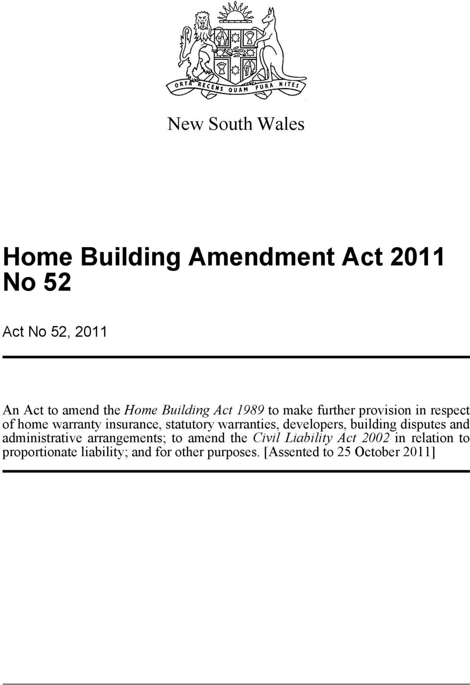 warranties, developers, building disputes and administrative arrangements; to amend the Civil
