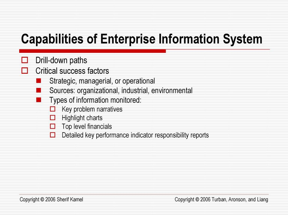 industrial, environmental Types of information monitored: Key problem narratives