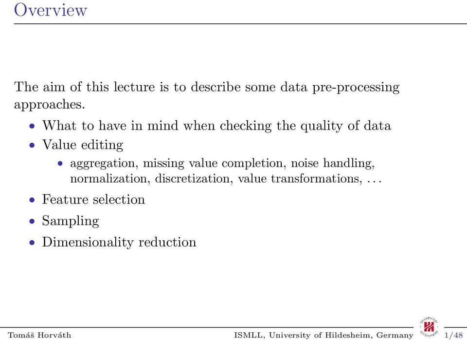 BUSINESS ANALYTICS  Data Pre-processing  Lecture 3  Information