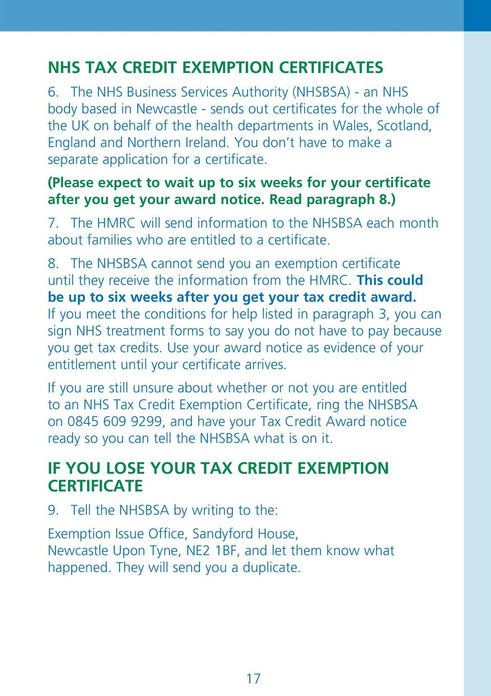 10d7ecb43d5 Northern Ireland. You don t have to make a separate application for a  certificate.