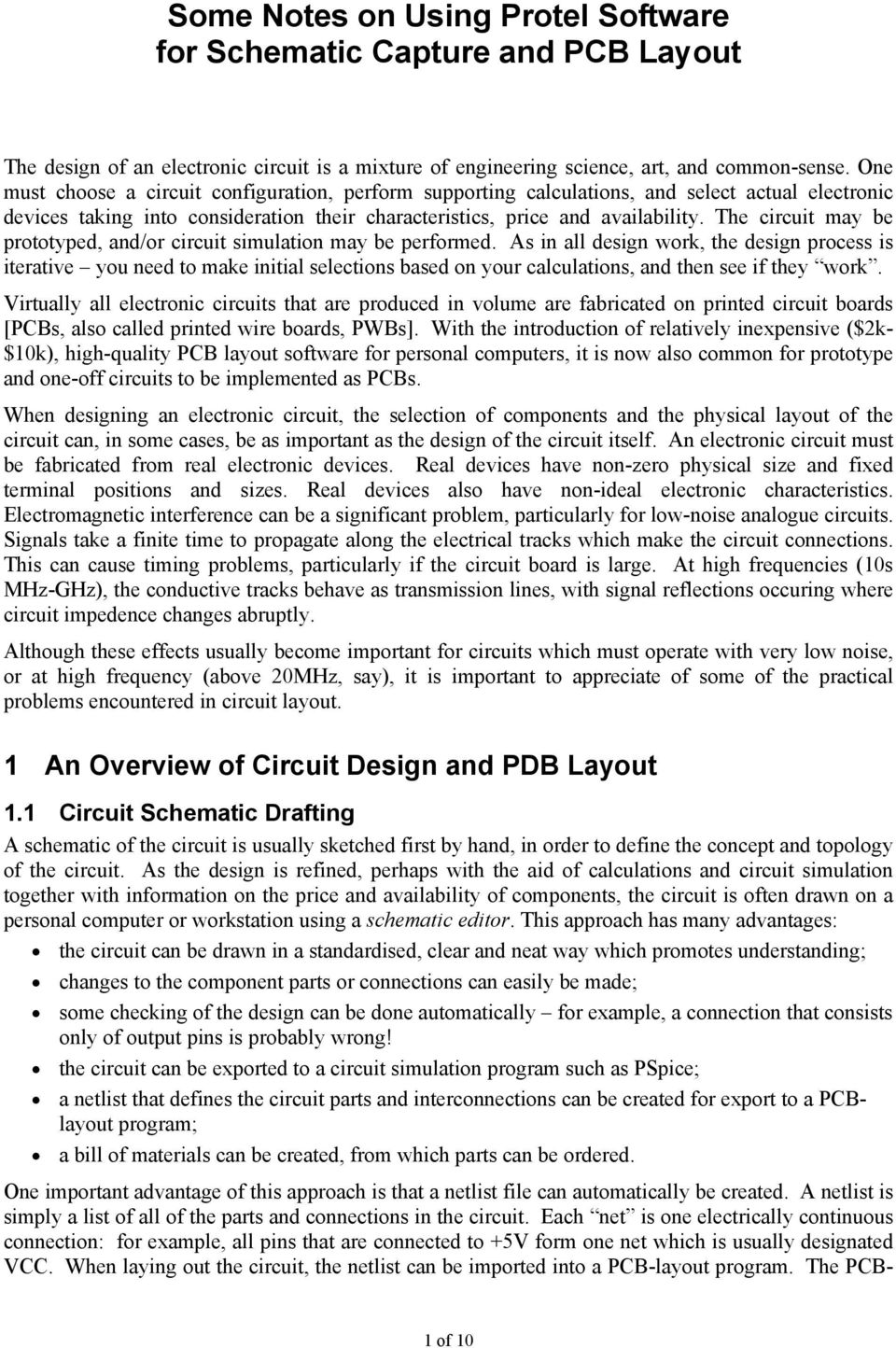 Some Notes On Using Protel Software For Schematic Capture And Pcb Parts Of An Electric Circuit The May Be Prototyped Or Simulation Performed