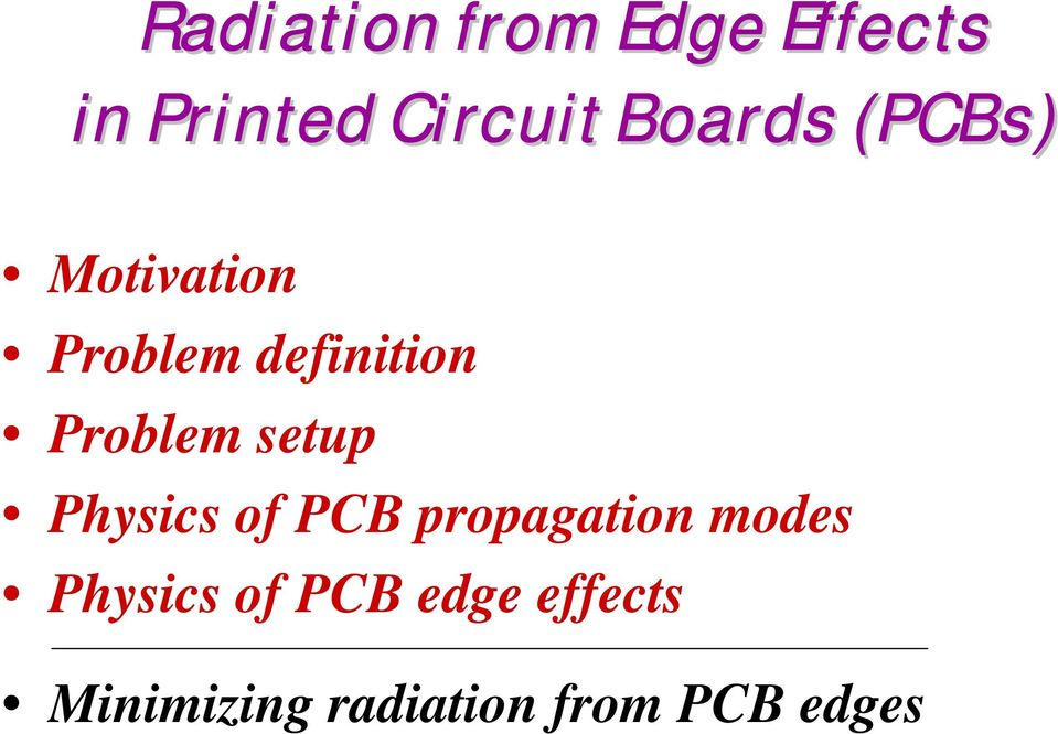 Radiation from Edge Effects in Printed Circuit Boards (PCBs