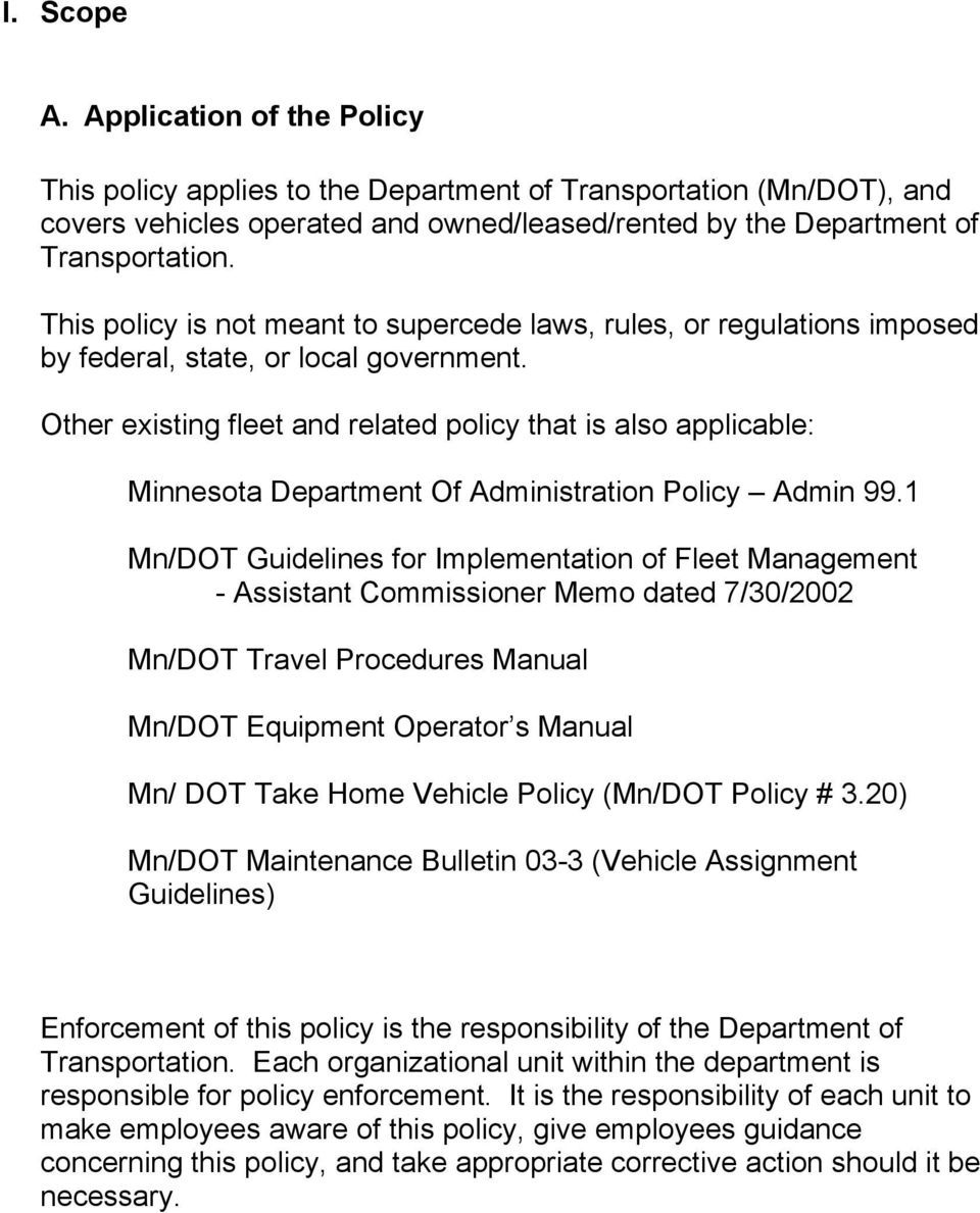 Other existing fleet and related policy that is also applicable: Minnesota Department Of Administration Policy Admin 99.