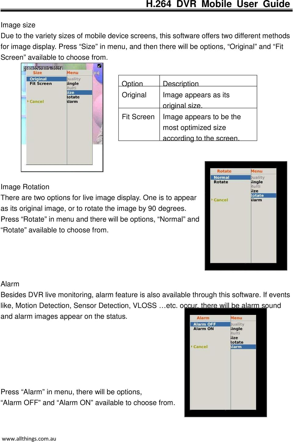 Image appears to be the most optimized size according to the screen. Image Rotation There are two options for live image display.