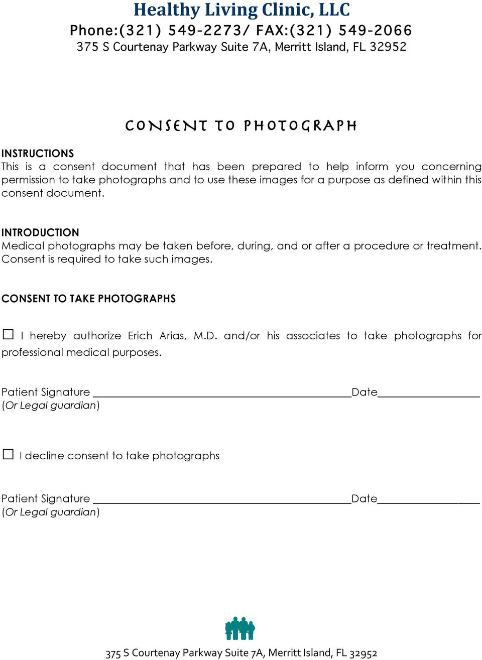INTRODUCTION Medical photographs may be taken before, during, and or after a procedure or treatment. Consent is required to take such images.