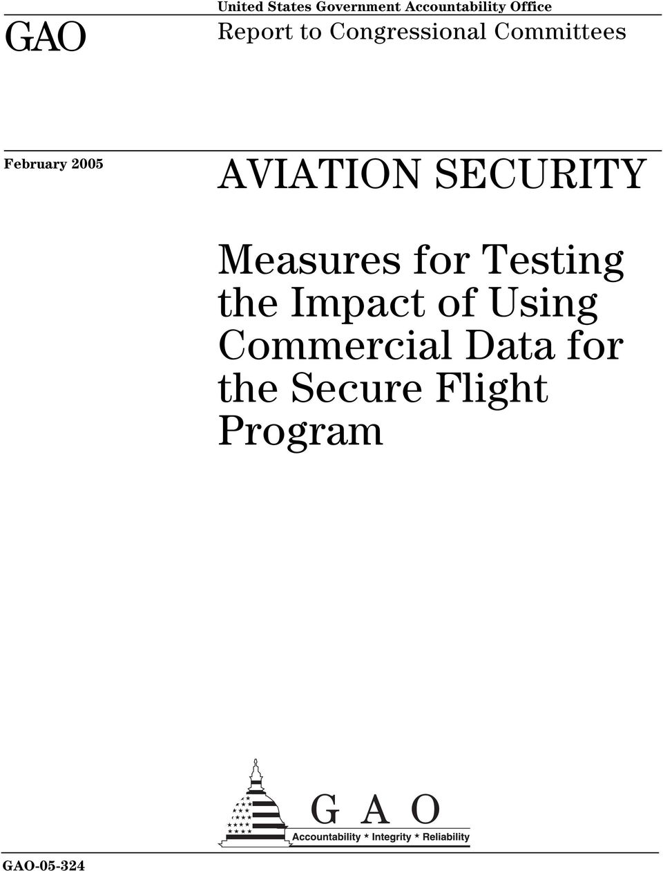 AVIATION SECURITY Measures for Testing the Impact of