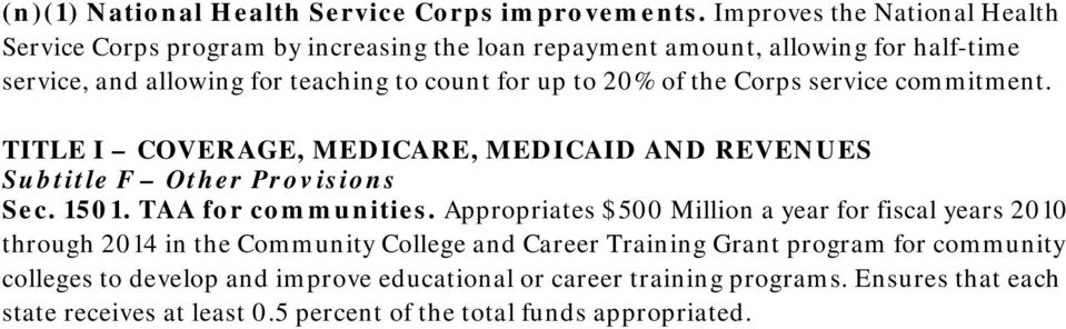 to 20% of the Corps service commitment. TITLE I COVERAGE, MEDICARE, MEDICAID AND REVENUES Subtitle F Other Provisions Sec. 1501. TAA for communities.