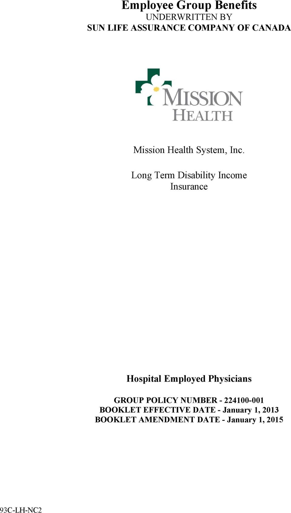 Long Term Disability Income Insurance Hospital Employed Physicians