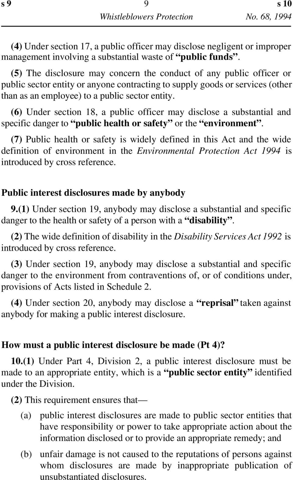 (6) Under section 18, a public officer may disclose a substantial and specific danger to public health or safety or the environment.