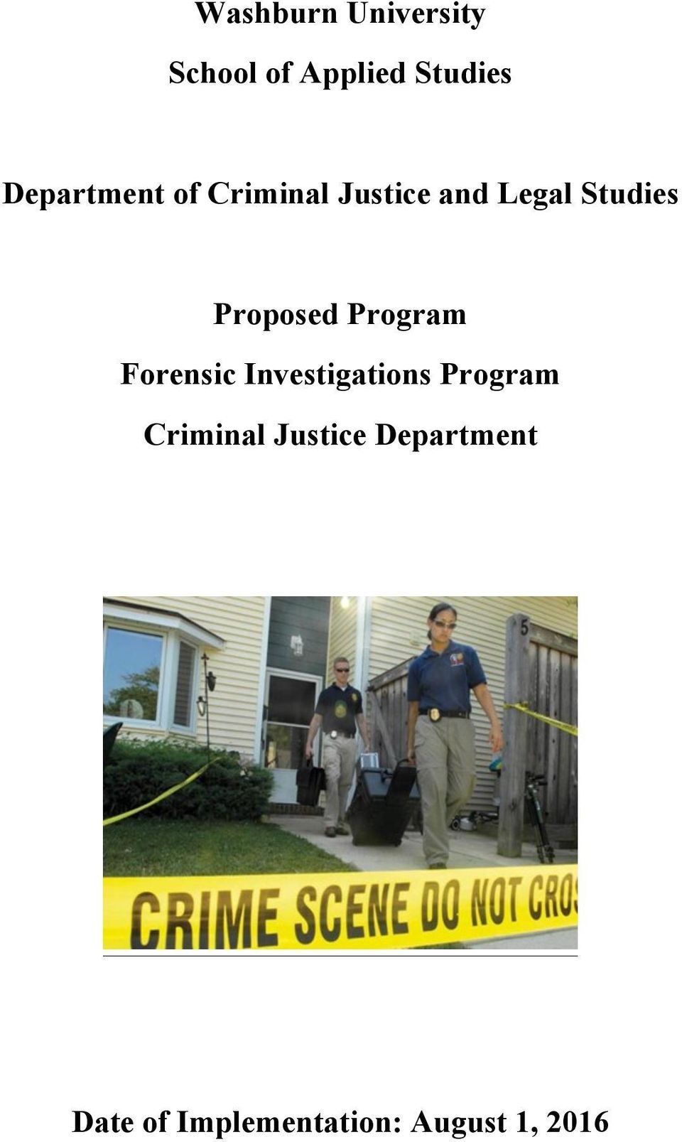 Proposed Program Forensic Investigations Program