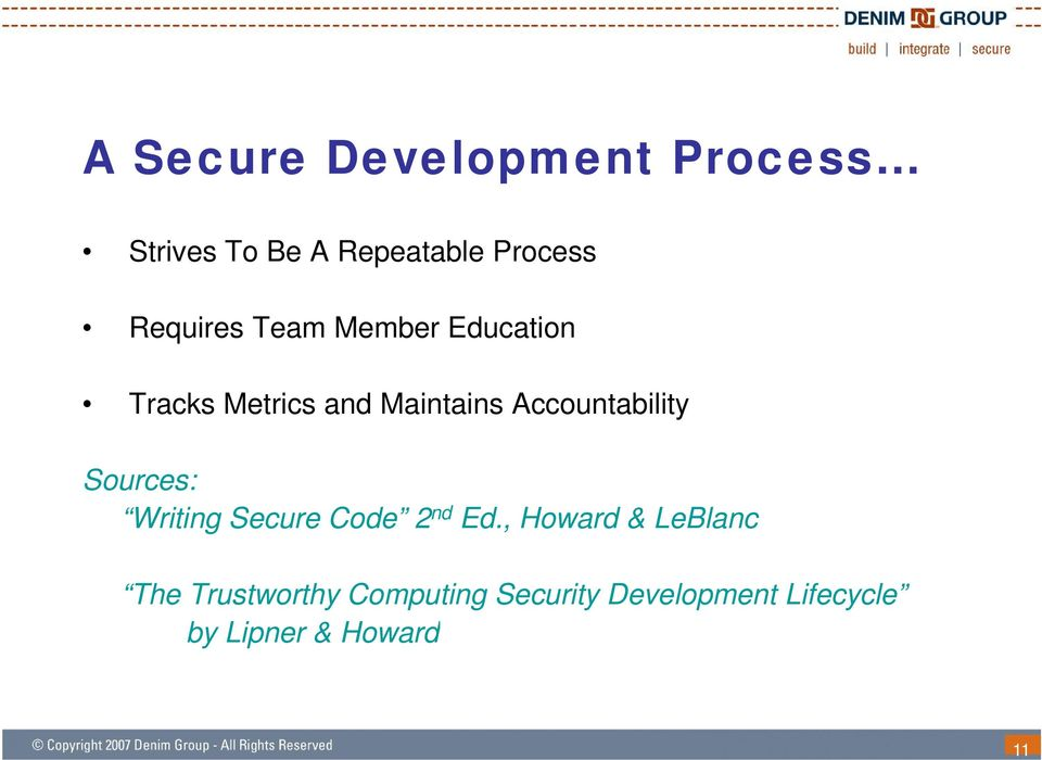 Accountability Sources: Writing Secure Code 2 nd Ed.