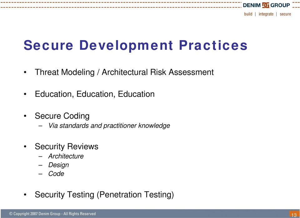 Via standards and practitioner knowledge Security Reviews