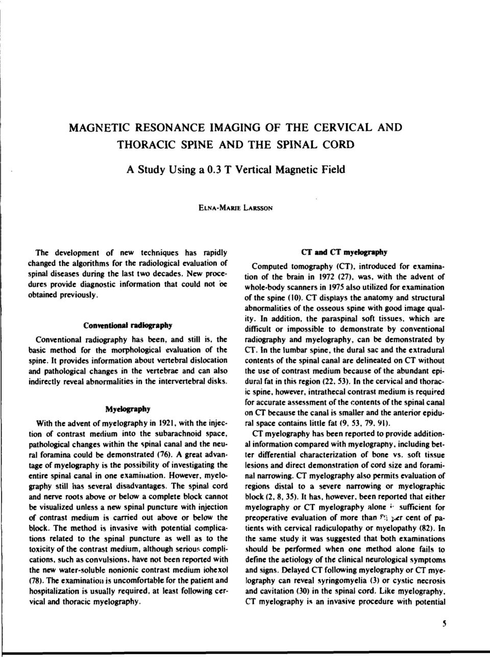 Magnetic Resonance Imaging Of The Cervical And Thoracic Spine And