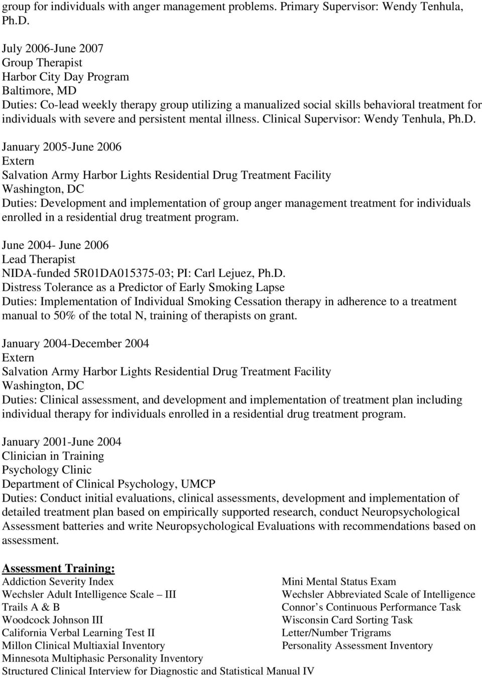 Curriculum Vitae  May 1999 B A  in Psychology Spelman