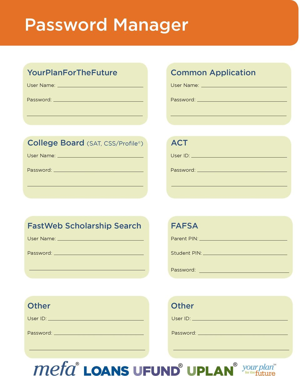 User Name: ACT User ID: FastWeb Scholarship Search User