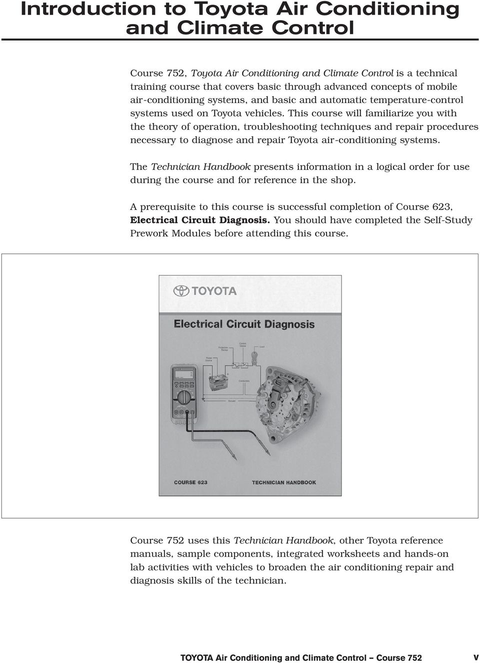 Air Conditioning And Climate Control Course Pdf Portable Electric Space Heaters Likewise Furnace Fan Limit Switch This Will Familiarize You With The Theory Of Operation Troubleshooting Techniques Repair Procedures