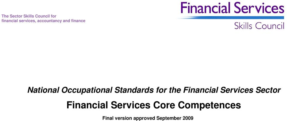 Standards for the Financial Services Sector Financial