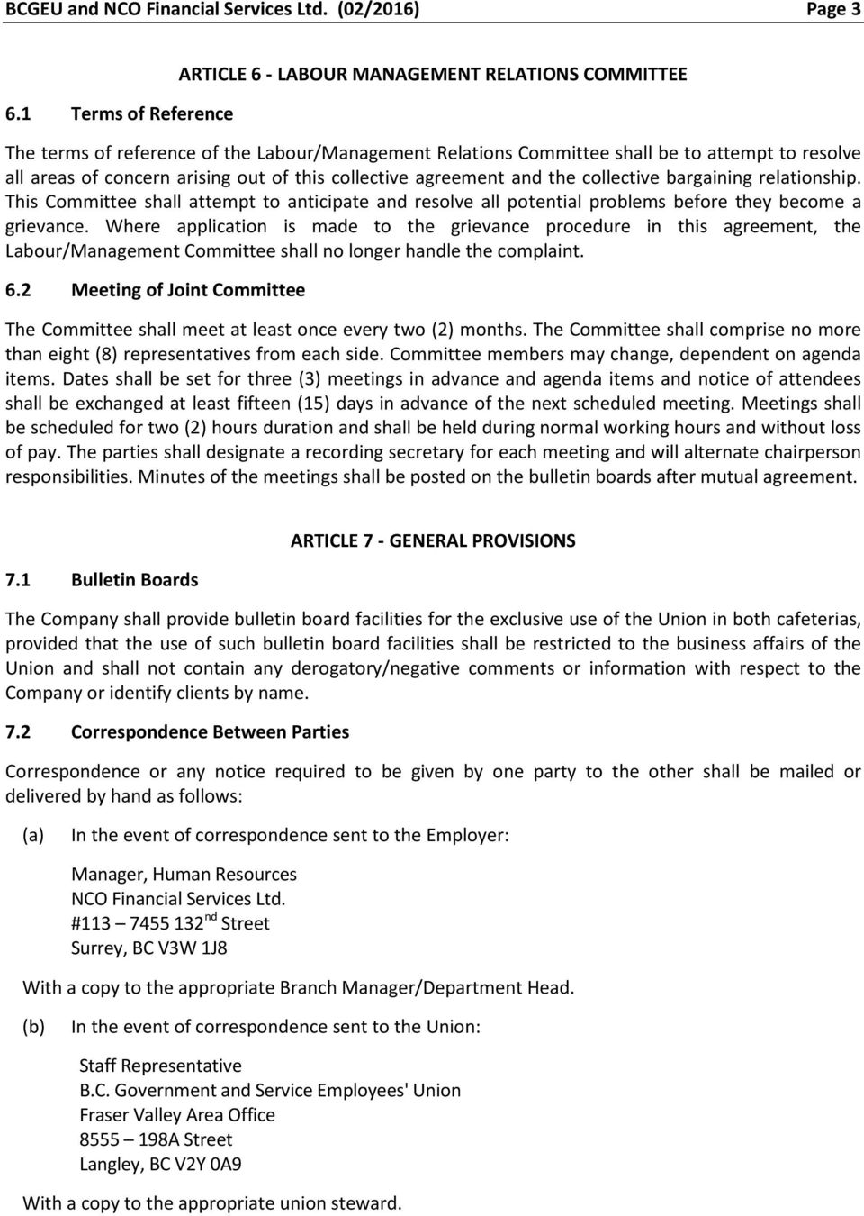 COLLECTIVE AGREEMENT  between NCO FINANCIAL SERVICES LTD