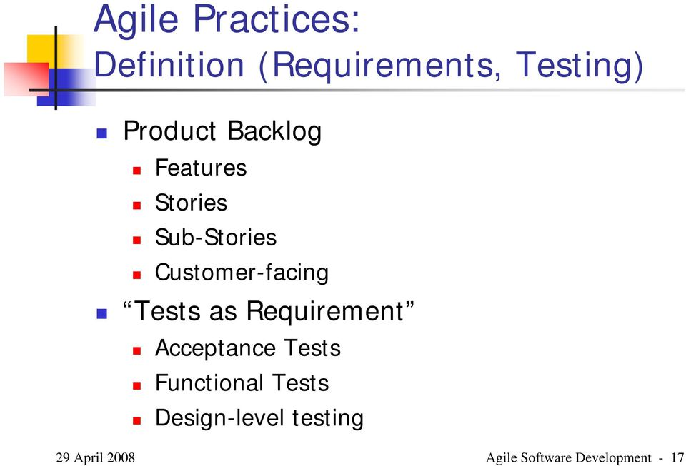 Customer-facing Tests as Requirement Acceptance Tests