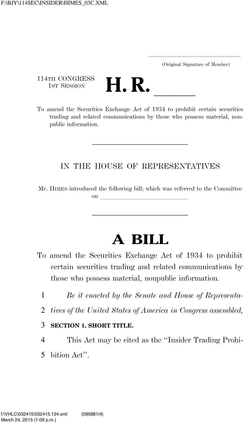 HIMES introduced the following bill; which was referred to the Committee on llllllllllllll A BILL To amend the Securities Exchange Act of to prohibit certain securities trading and related