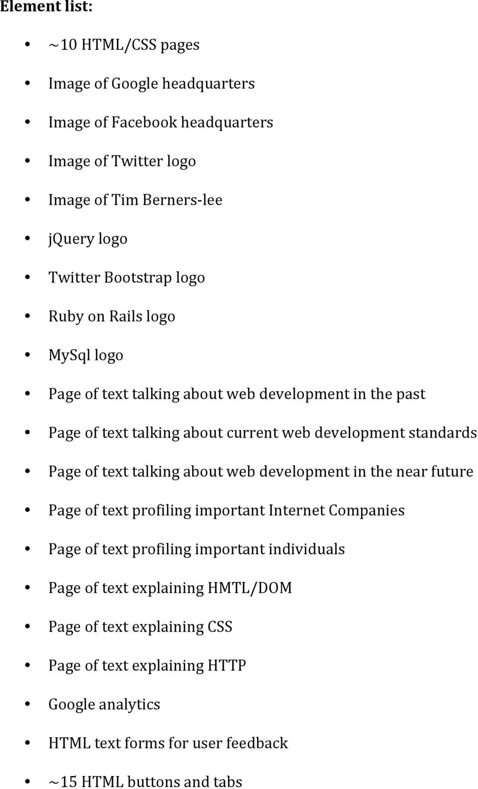 Page of text talking about web development in the near future Page of text profiling important Internet Companies Page of text profiling important individuals