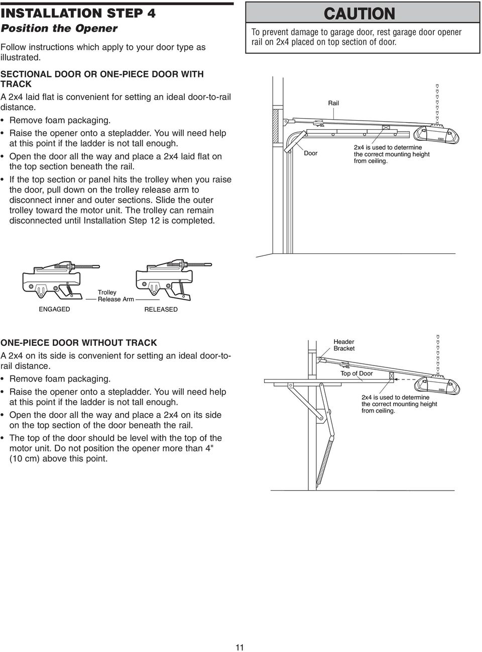 Garage Door Opener Model 2 Hp Pdf Reinforcement Bracket On Motor Diagram You Will Need Help At This Point If The Ladder Is Not Tall Enough Open