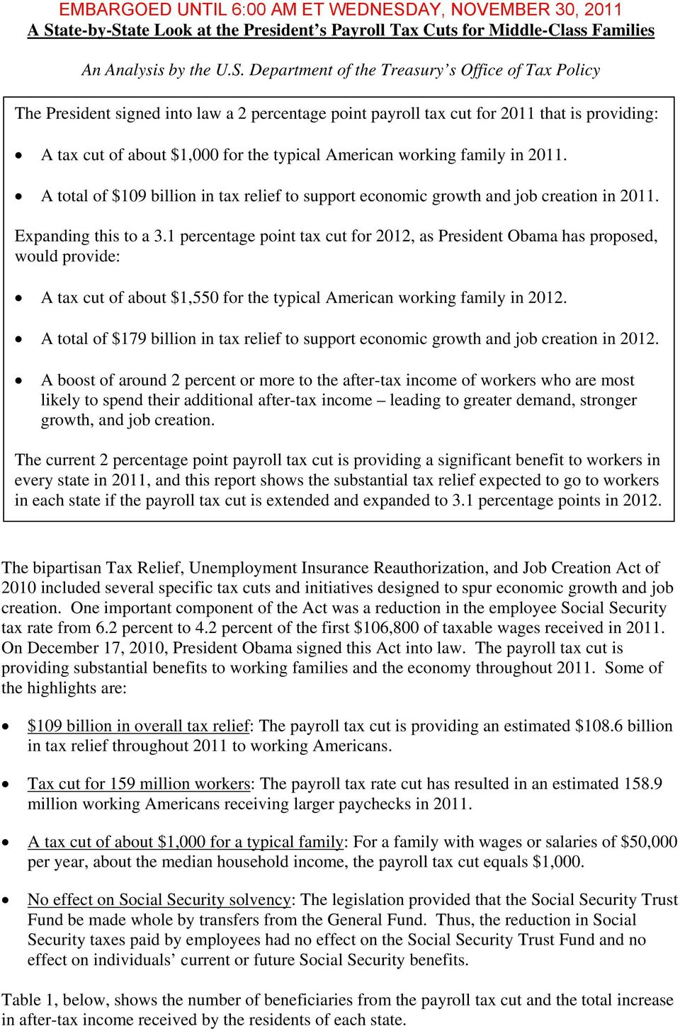 A total of $109 billion in tax relief to support economic growth and job creation in 2011. Expanding this to a 3.