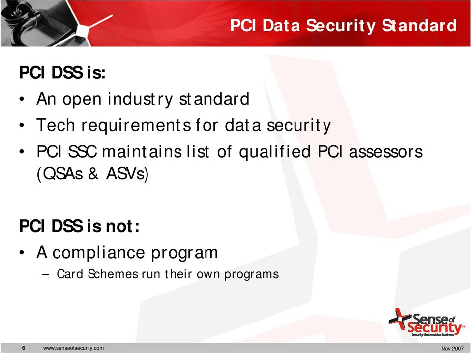 qualified PCI assessors (QSAs & ASVs) PCI DSS is not: A