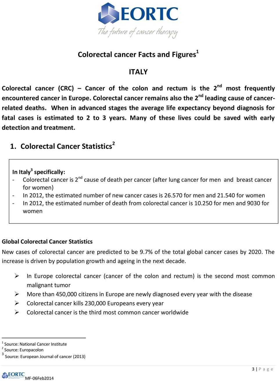 Colorectal Cancer Facts and Figures In support of the