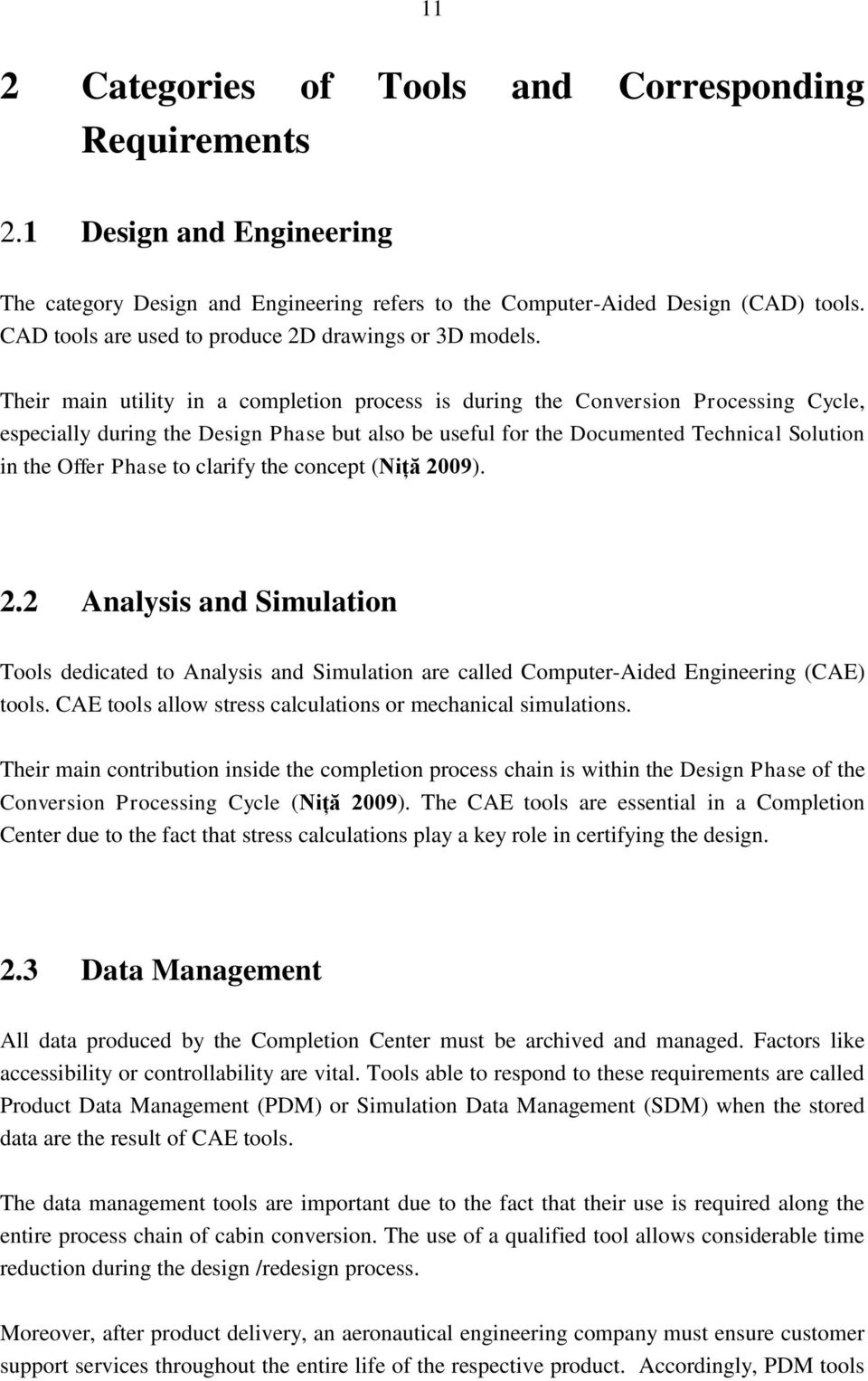 Research, Analysis, Evaluation and Selection of Tools for a