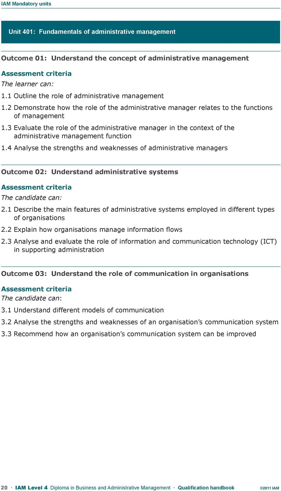 3 Evaluate the role of the administrative manager in the context of the administrative management function 1.