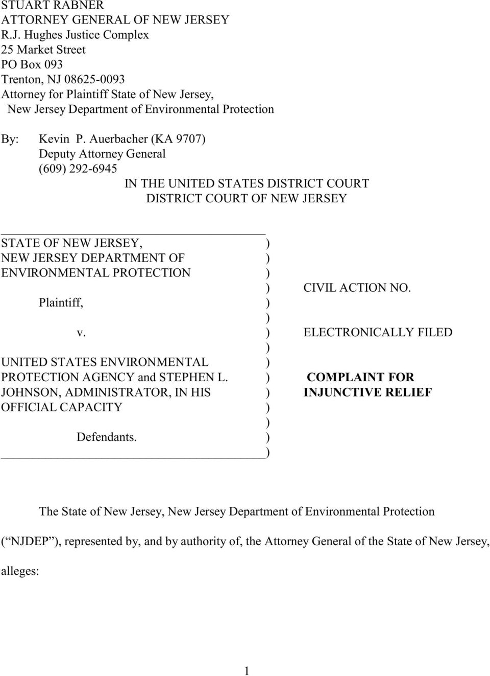 Auerbacher (KA 9707) Deputy Attorney General (609) 292-6945 IN THE UNITED STATES DISTRICT COURT DISTRICT COURT OF NEW JERSEY STATE OF NEW JERSEY, ) NEW JERSEY DEPARTMENT OF ) ENVIRONMENTAL PROTECTION