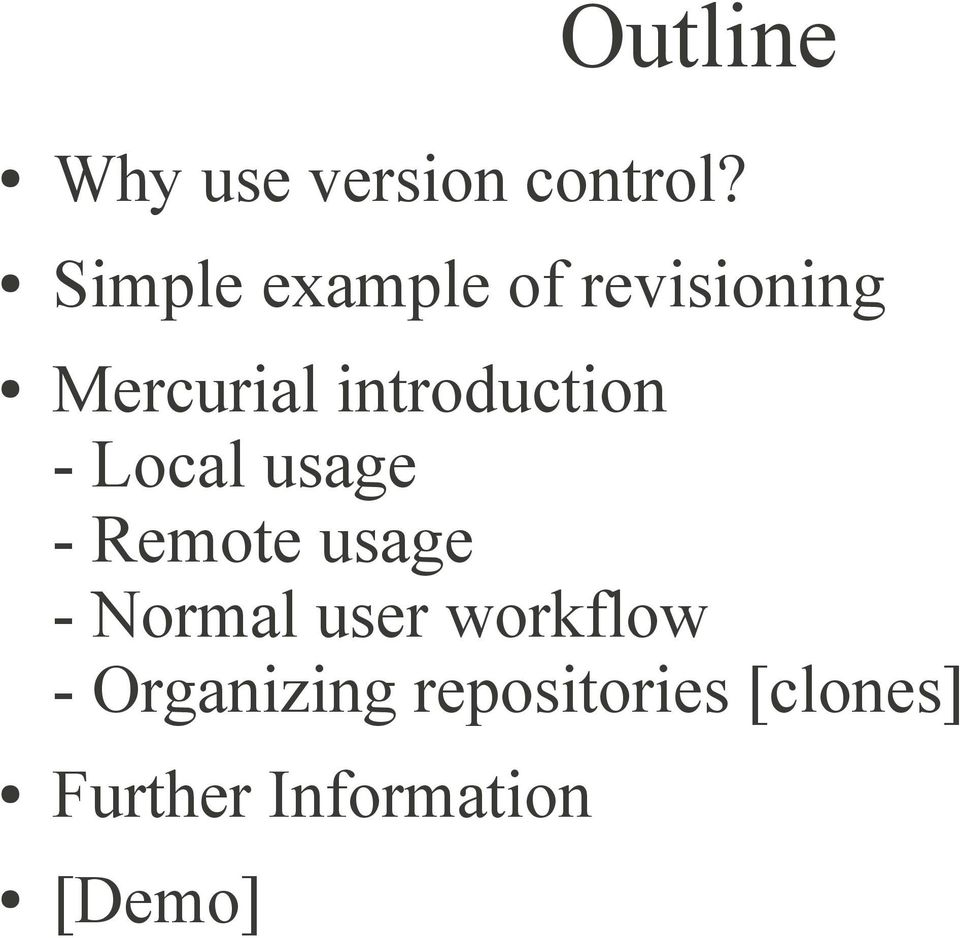 introduction - Local usage - Remote usage -