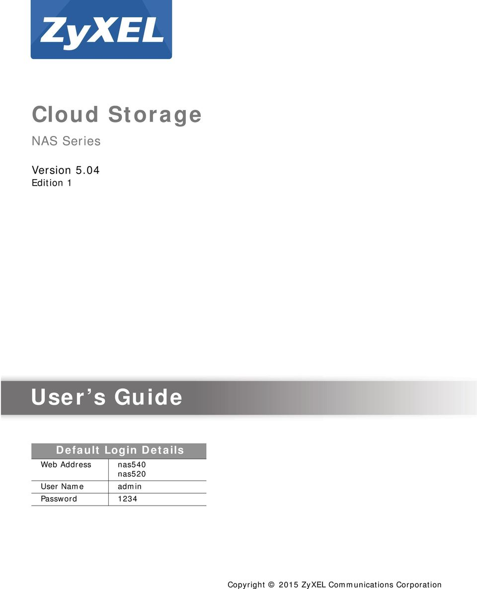 Cloud Storage  User s Guide  Quick Start Guide  NAS Series  Version