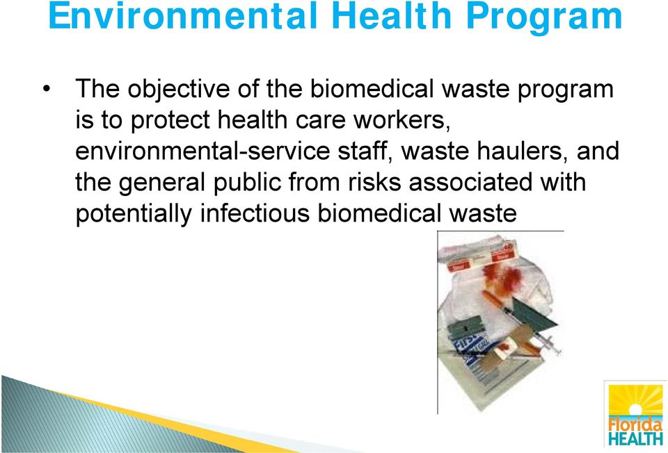 environmental-service staff, waste haulers, and the general