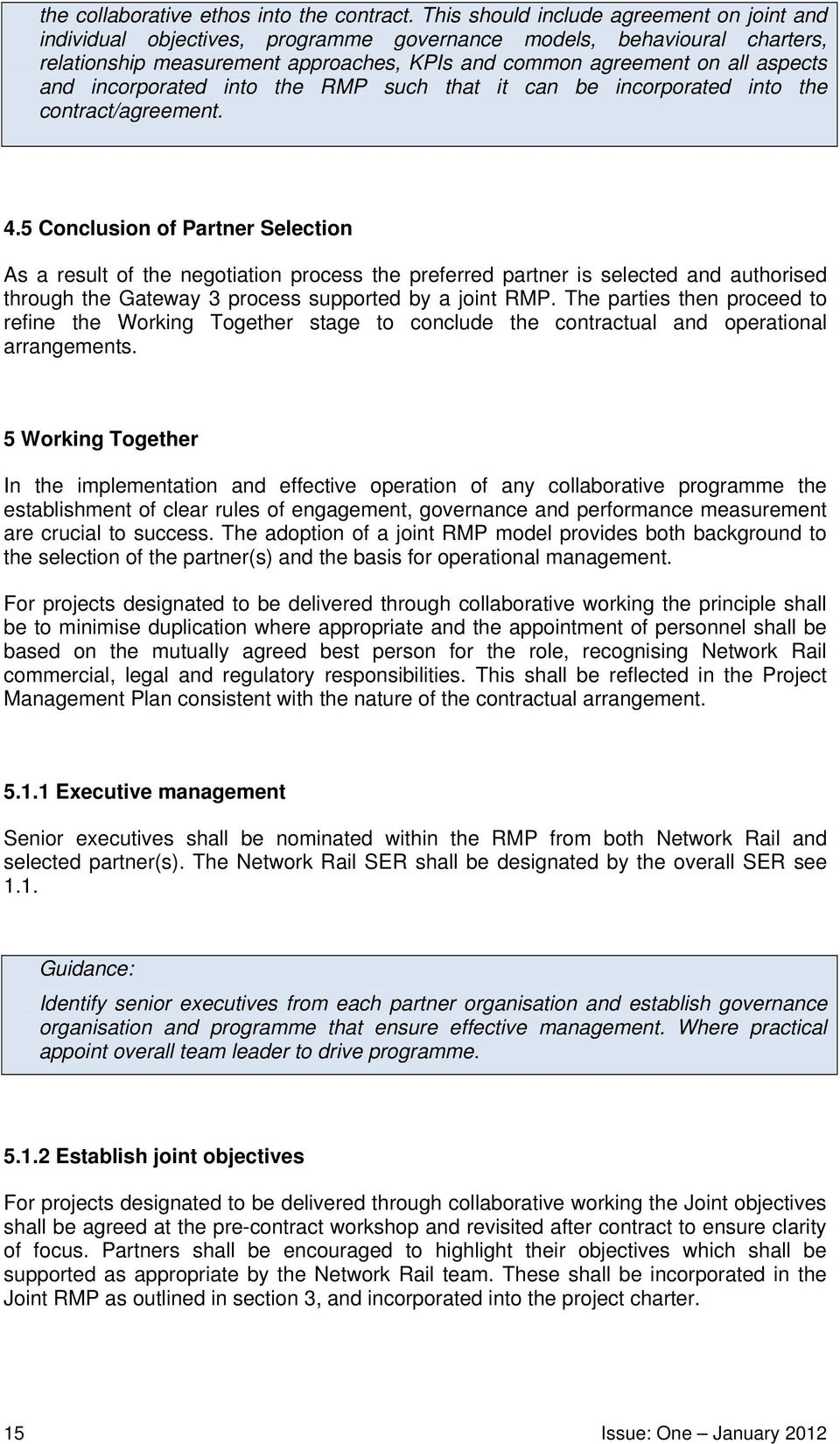 incorporated into the RMP such that it can be incorporated into the contract/agreement. 4.