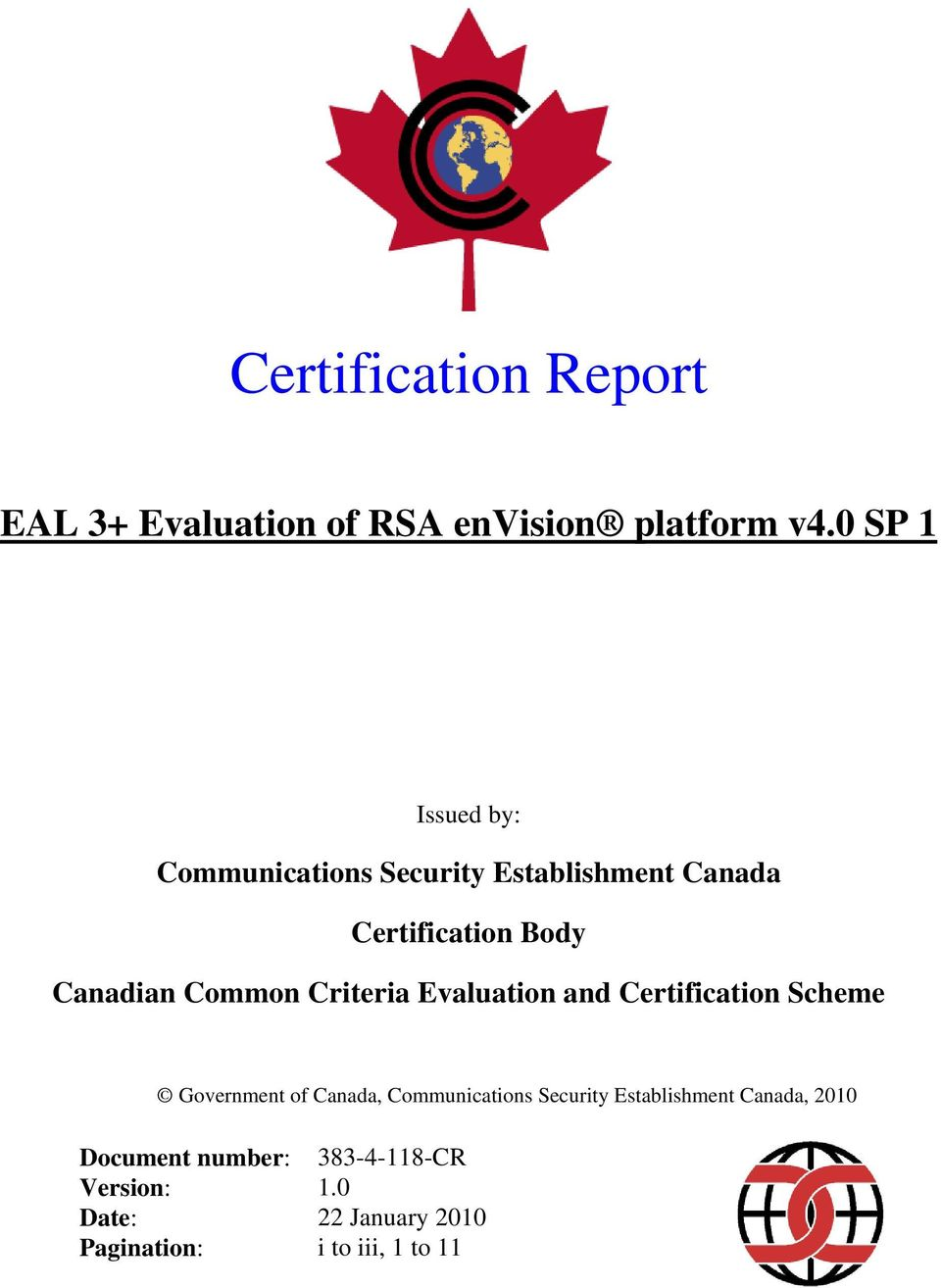 Common Criteria Evaluation and Certification Scheme Government of Canada, Communications