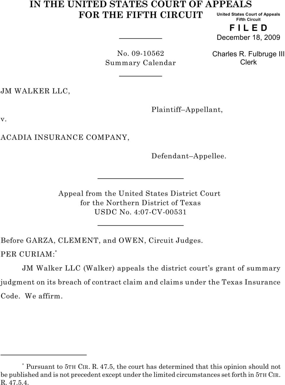 4:07-CV-00531 Before GARZA, CLEMENT, and OWEN, Circuit Judges.