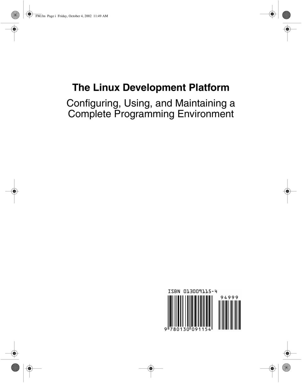 The Linux Development Platform Configuring, Using, and
