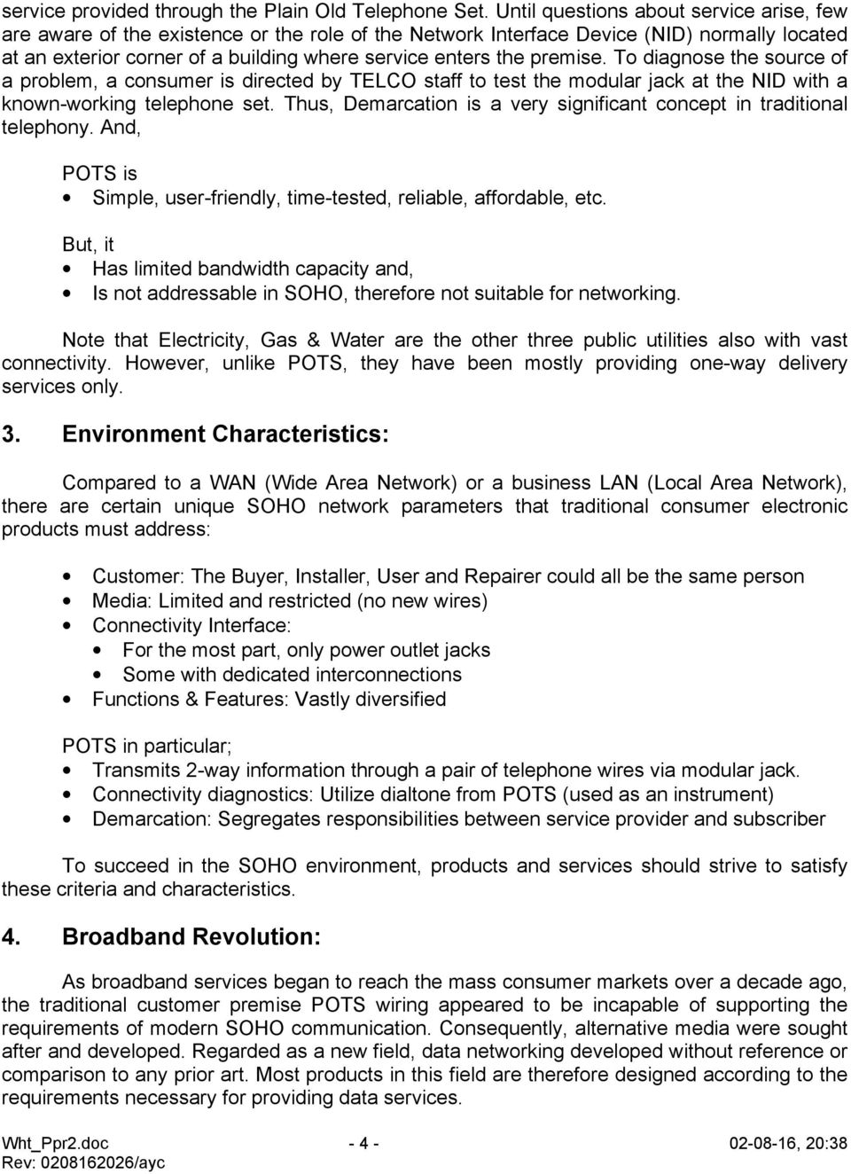 Avinta Communications Inc Soho Residential Networking Myth Poweroverethernet Poe On Industrialbased Fig 2 Premise To Diagnose The Source Of A Problem Consumer Is Directed By Telco