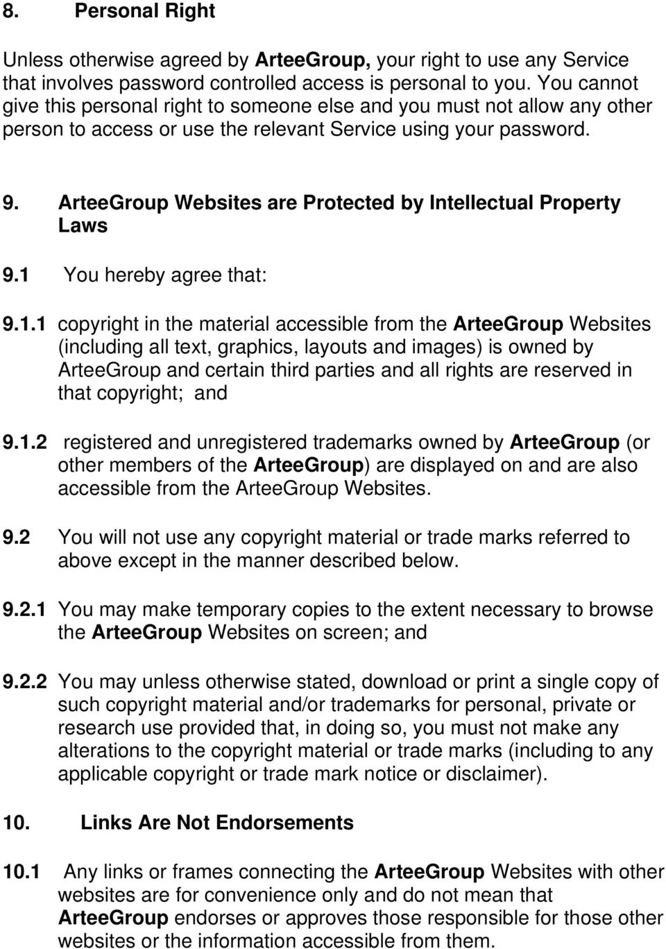 ArteeGroup Websites are Protected by Intellectual Property Laws 9.1