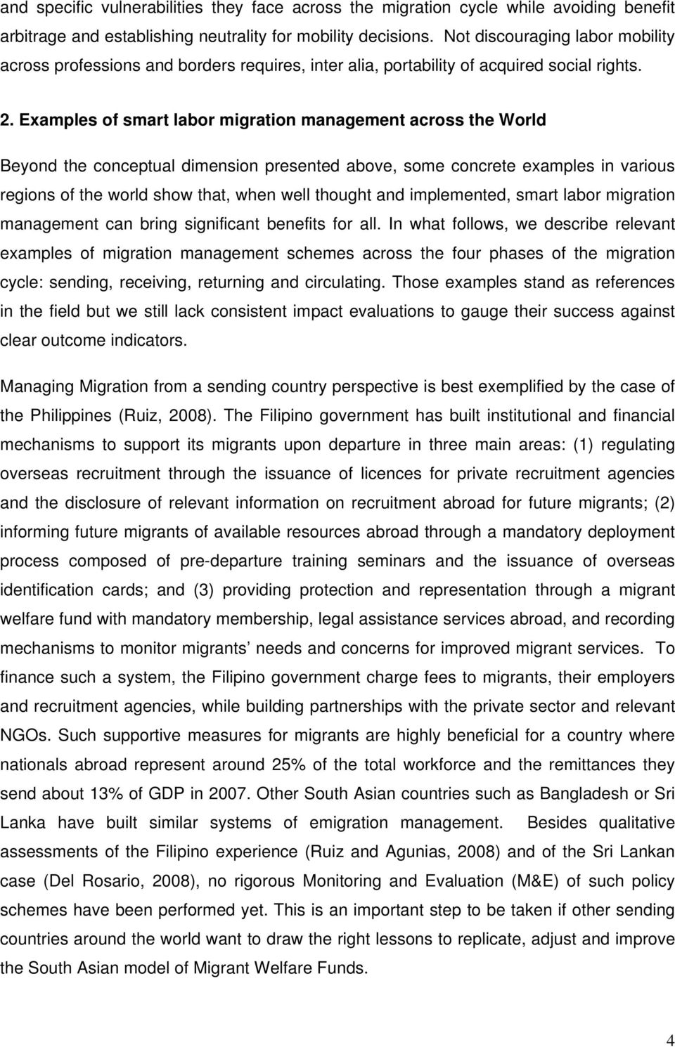 Examples of smart labor migration management across the World Beyond the conceptual dimension presented above, some concrete examples in various regions of the world show that, when well thought and