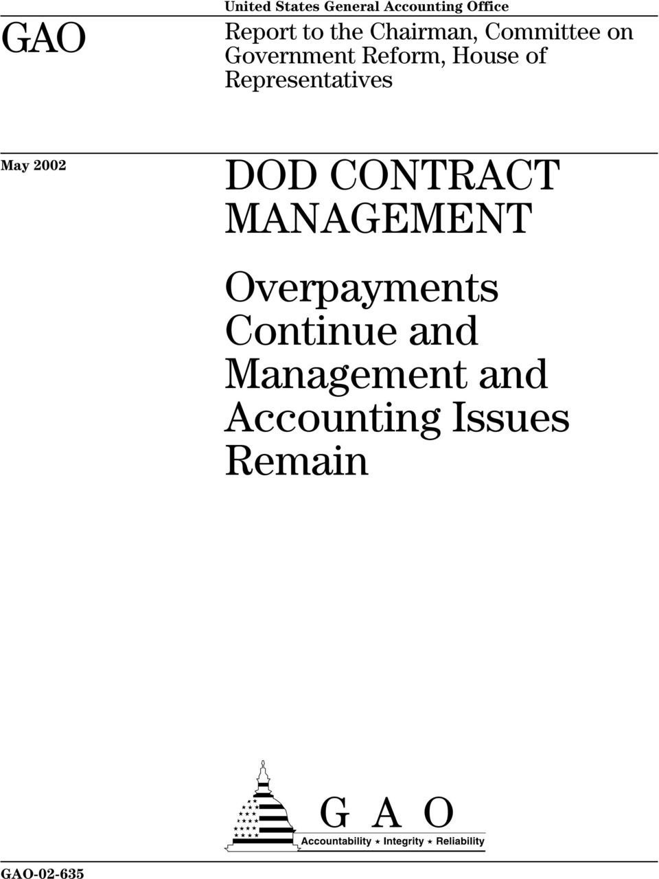 Representatives May 2002 DOD CONTRACT MANAGEMENT