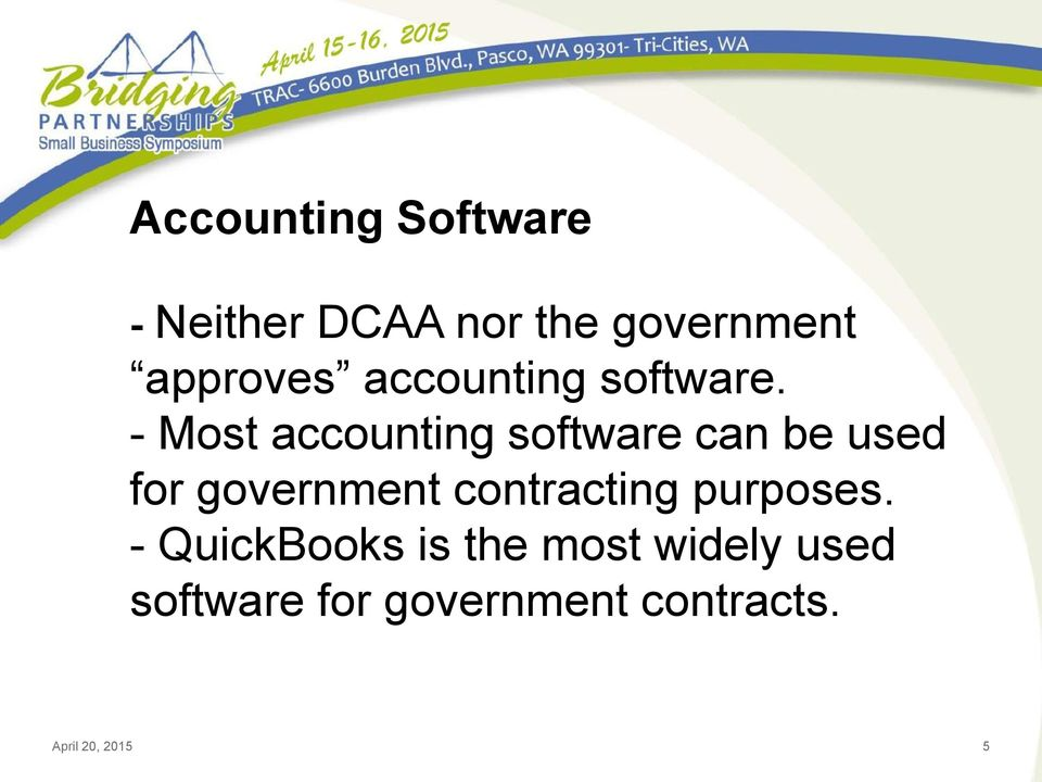 - Most accounting software can be used for government