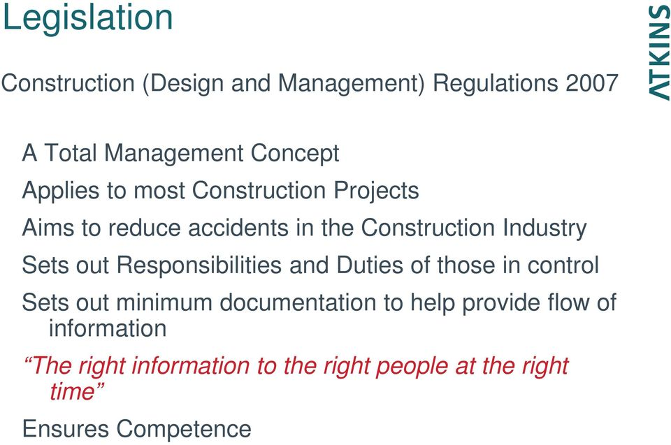 out Responsibilities and Duties of those in control Sets out minimum documentation to help
