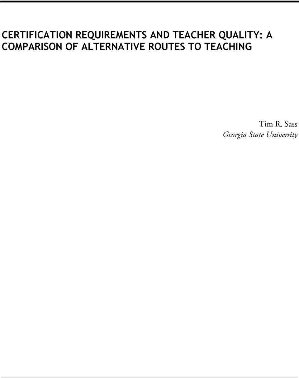 Certification Requirements And Teacher Quality Pdf