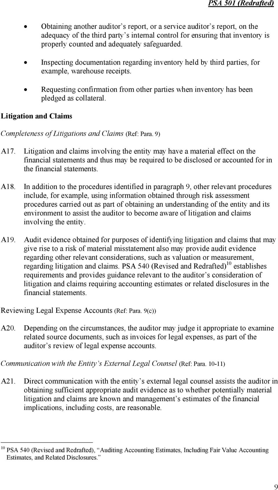 Litigation and Claims Completeness of Litigations and Claims (Ref: Para. 9) A17.